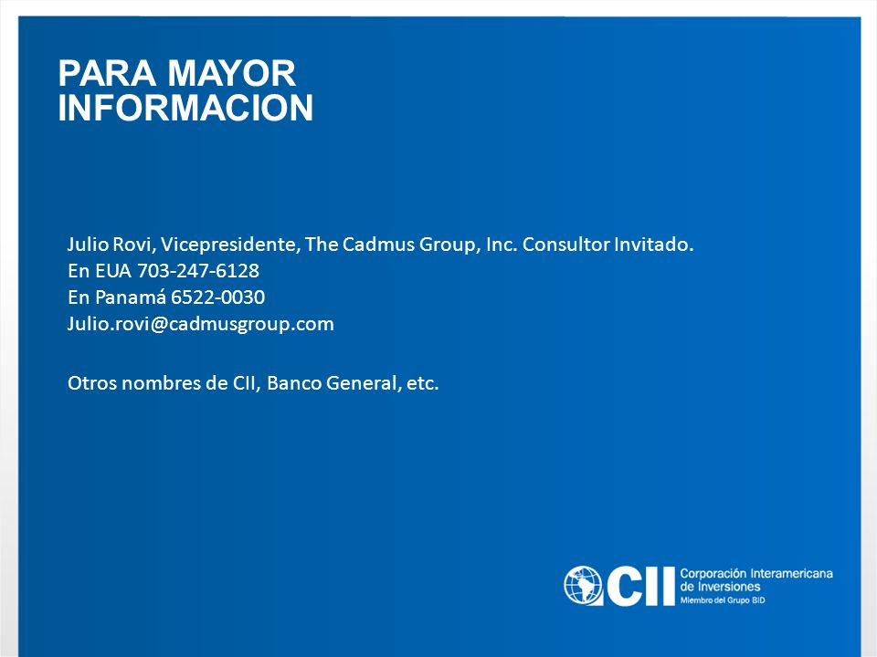 PARA MAYOR INFORMACION Julio Rovi, Vicepresidente, The Cadmus Group, Inc.