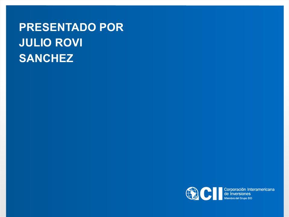 PRESENTADO POR JULIO ROVI SANCHEZ