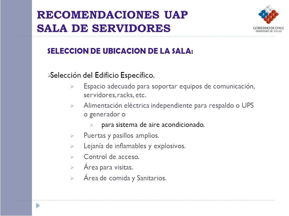SELECCION DE UBICACION DE LA SALA: Selección del Edificio Específico. Espacio adecuado para soportar equipos de comunicación, servidores, racks, etc.