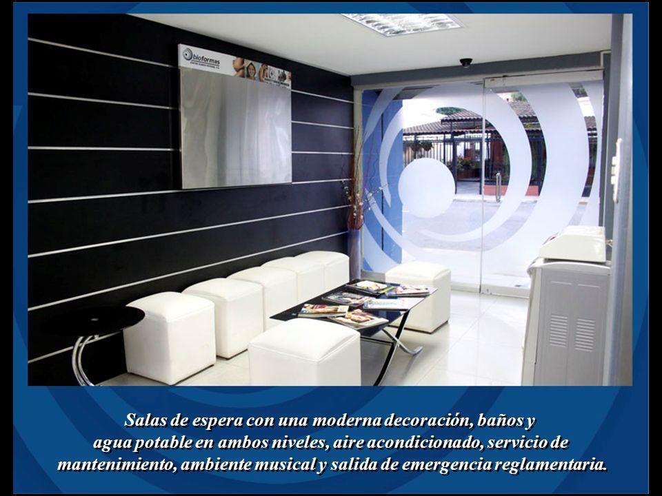 Salas de espera con una moderna decoración, baños y agua potable en ambos niveles, aire acondicionado, servicio de mantenimiento, ambiente musical y s