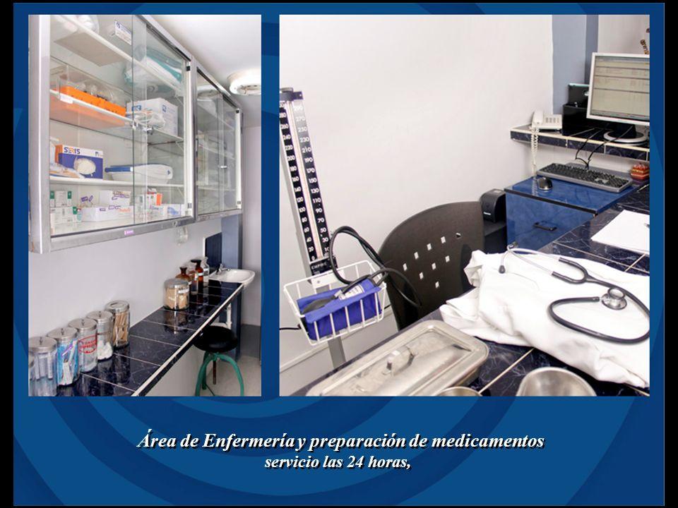 Área de Enfermería y preparación de medicamentos servicio las 24 horas, Área de Enfermería y preparación de medicamentos servicio las 24 horas,