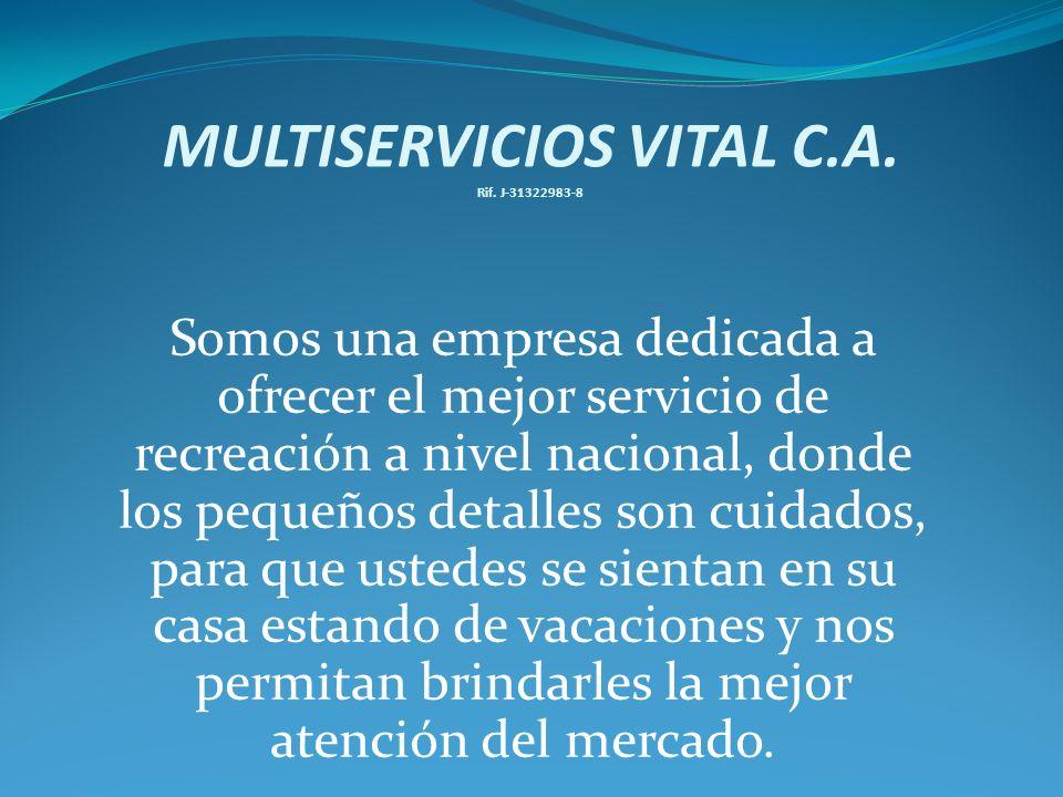MULTISERVICIOS VITAL C.A. Rif.
