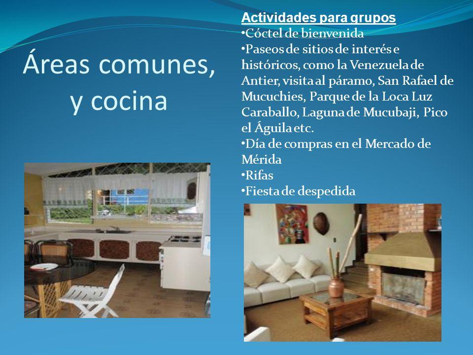 Áreas comunes, y cocina Actividades para grupos Cóctel de bienvenida Paseos de sitios de interés e históricos, como la Venezuela de Antier, visita al páramo, San Rafael de Mucuchies, Parque de la Loca Luz Caraballo, Laguna de Mucubaji, Pico el Águila etc.
