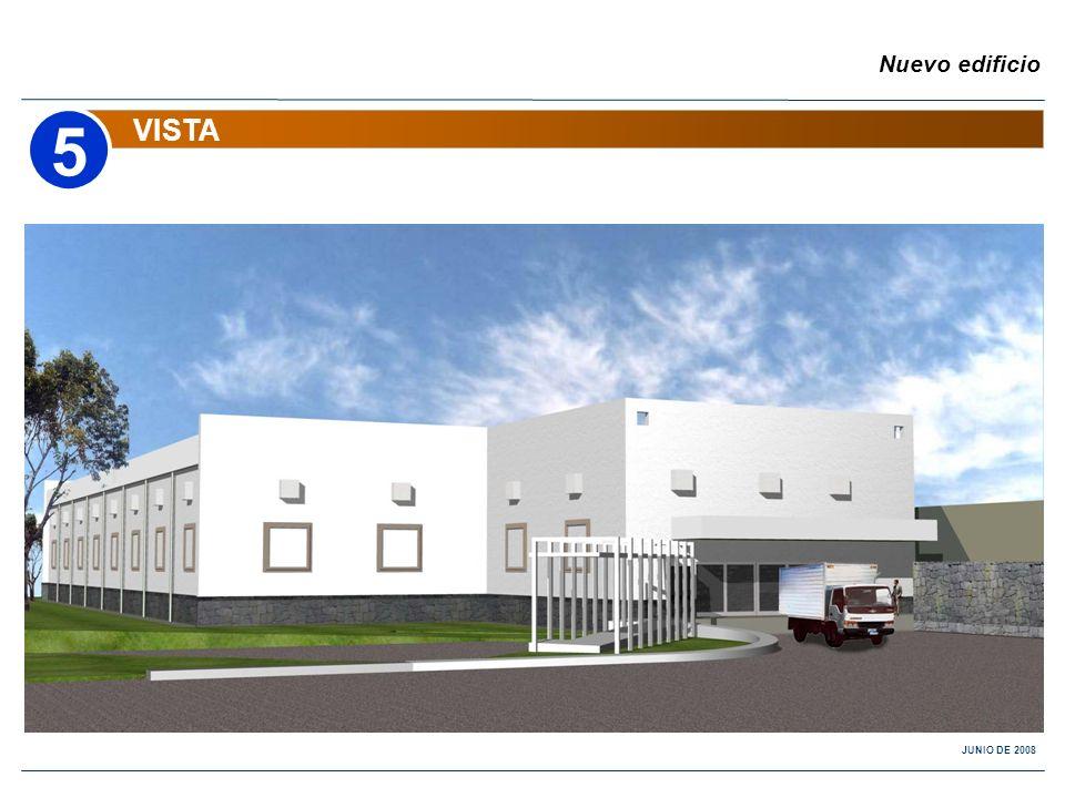 Nuevo edificio VISTA 5 JUNIO DE 2008