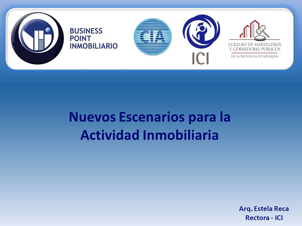Sustentabilid ad Arq. Estela Reca Rectora - ICI Actividad Inmobiliaria