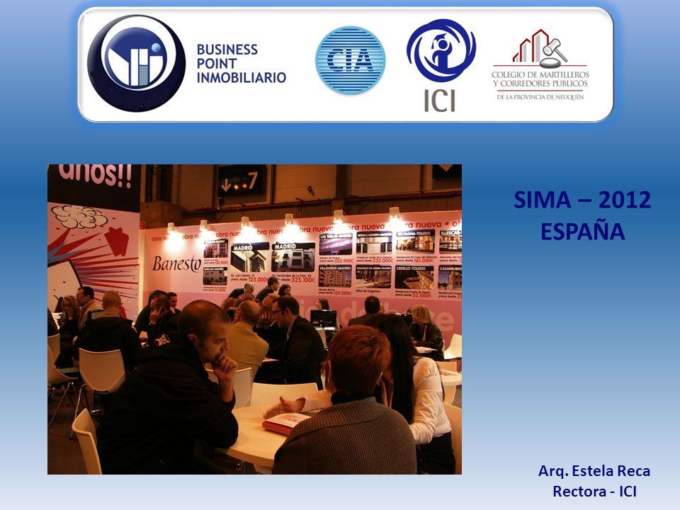 Arq. Estela Reca Rectora - ICI SIMA – 2012 ESPAÑA