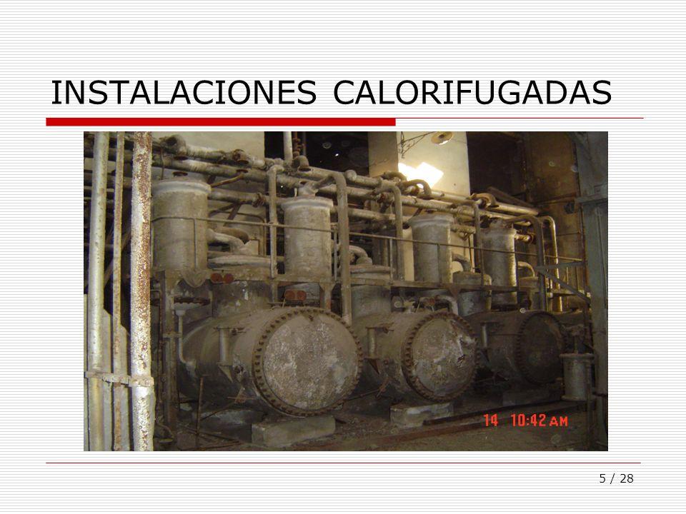 5 / 28 INSTALACIONES CALORIFUGADAS