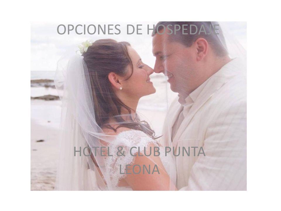 OPCIONES DE HOSPEDAJE HOTEL & CLUB PUNTA LEONA