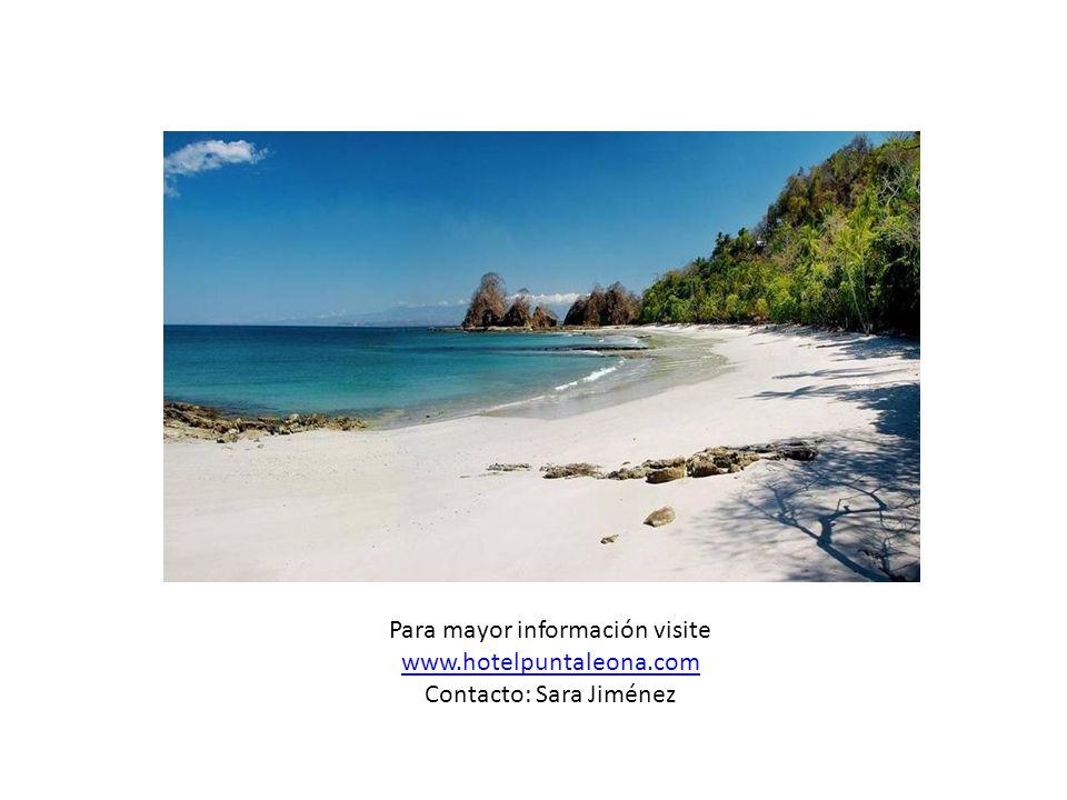 Para mayor información visite www.hotelpuntaleona.com Contacto: Sara Jiménez