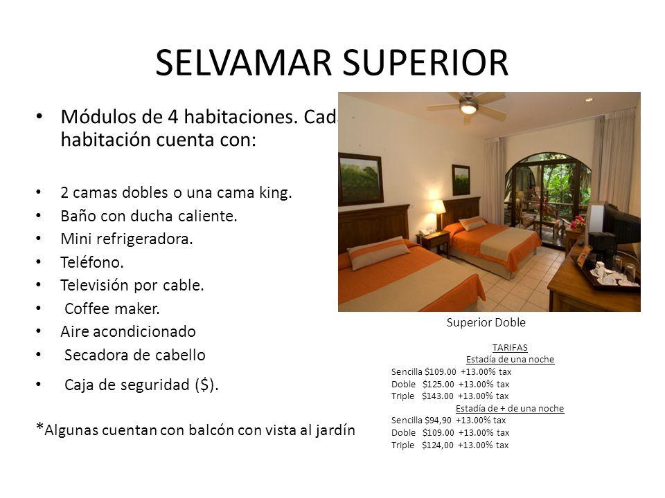 SELVAMAR SUPERIOR Módulos de 4 habitaciones.