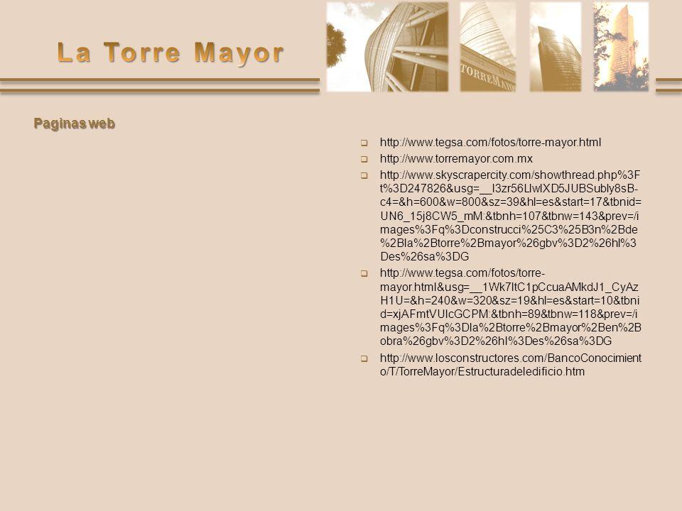 http://www.tegsa.com/fotos/torre-mayor.html http://www.torremayor.com.mx http://www.skyscrapercity.com/showthread.php%3F t%3D247826&usg=__l3zr56LlwlXD