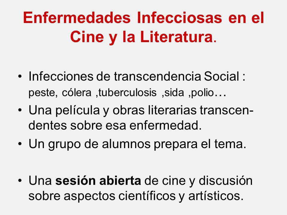 Enfermedades Infecciosas en el Cine y la Literatura.