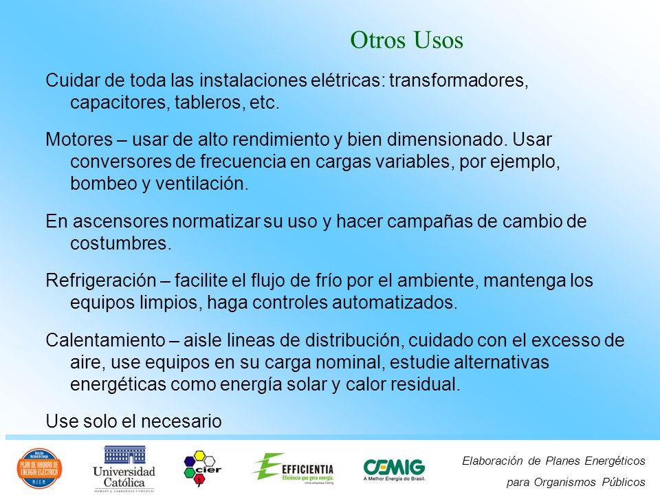 Elaboración de Planes Energéticos para Organismos Públicos Cuidar de toda las instalaciones elétricas: transformadores, capacitores, tableros, etc.