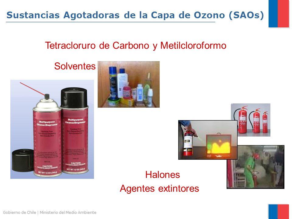 Gobierno de Chile | Ministerio del Medio Ambiente Tetracloruro de Carbono y Metilcloroformo Solventes Agentes extintores Halones Sustancias Agotadoras