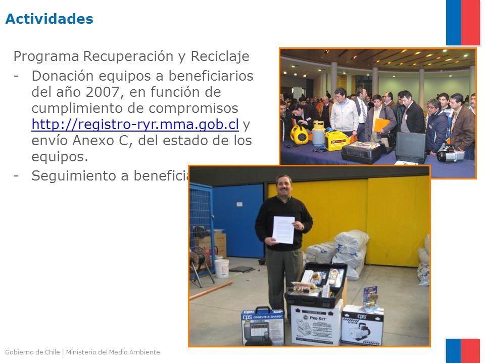 Gobierno de Chile | Ministerio del Medio Ambiente Actividades Programa Recuperación y Reciclaje -Donación equipos a beneficiarios del año 2007, en fun