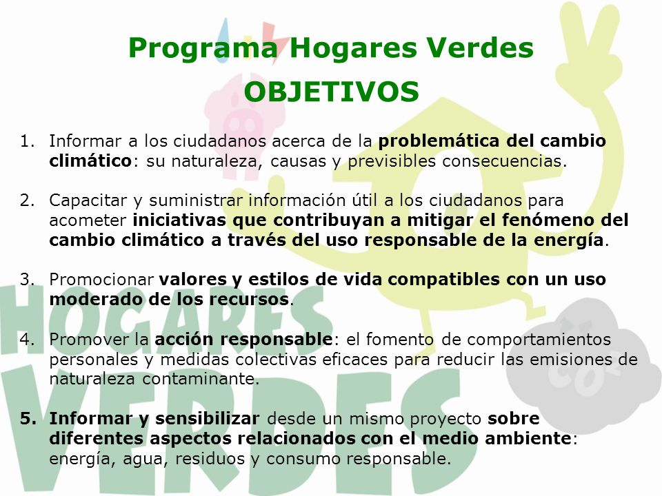 Programa Hogares Verdes IMPACTOS DIRECTOS 1.Reducir en un 10% la producción de residuos domésticos e incrementar la recogida selectiva.
