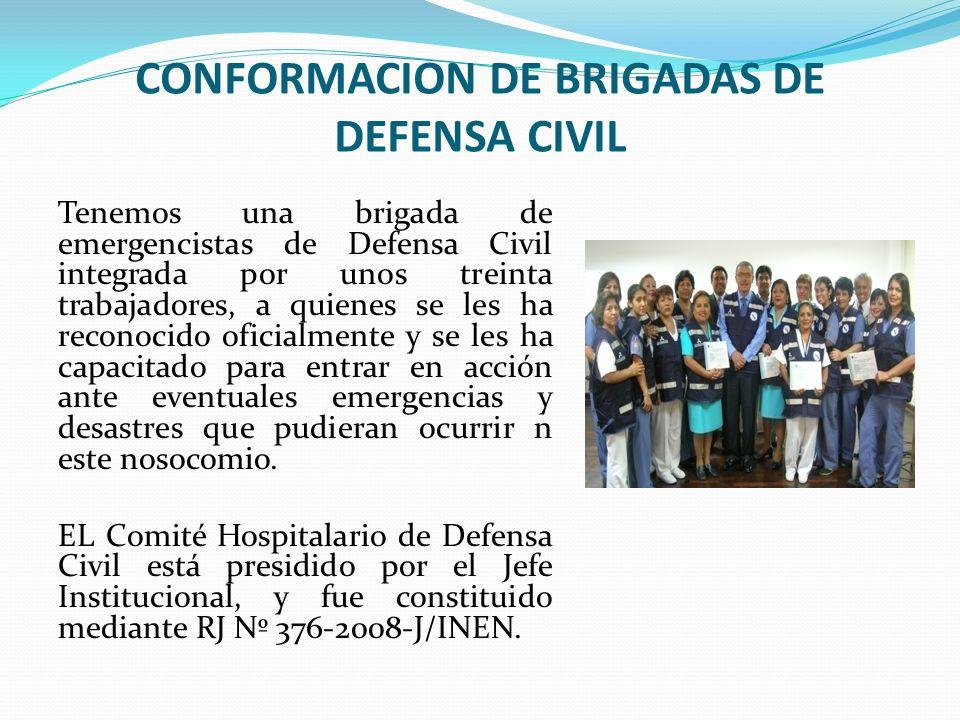CONFORMACION DE BRIGADAS DE DEFENSA CIVIL Tenemos una brigada de emergencistas de Defensa Civil integrada por unos treinta trabajadores, a quienes se