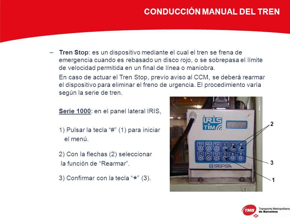 –Tren Stop: es un dispositivo mediante el cual el tren se frena de emergencia cuando es rebasado un disco rojo, o se sobrepasa el límite de velocidad