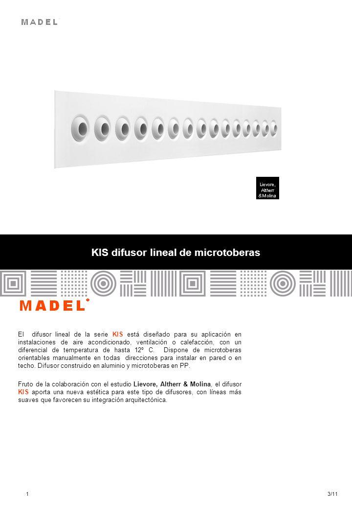 KIS difusor lineal de microtoberas El difusor lineal de la serie KIS está diseñado para su aplicación en instalaciones de aire acondicionado, ventilac