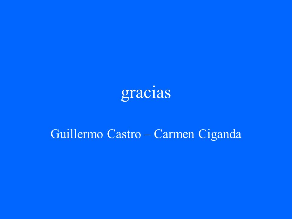 gracias Guillermo Castro – Carmen Ciganda