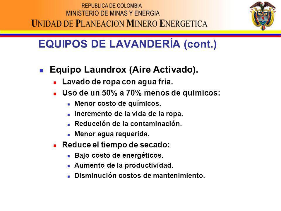 EQUIPOS DE LAVANDERÍA (cont.) Equipo Laundrox (Aire Activado).