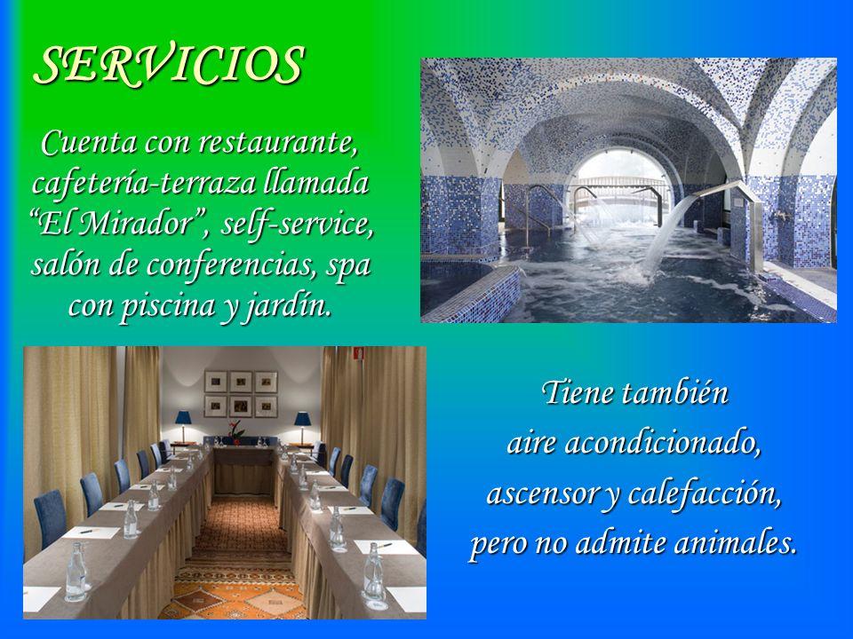 SERVICIOSTiene también aire acondicionado, ascensor y calefacción, pero no admite animales. Cuenta con restaurante, cafetería-terraza llamada El Mirad