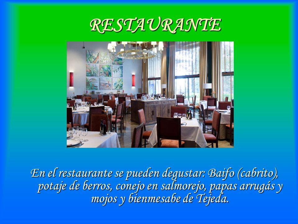 RESTAURANTE En el restaurante se pueden degustar: Baifo (cabrito), potaje de berros, conejo en salmorejo, papas arrugás y mojos y bienmesabe de Tejeda.