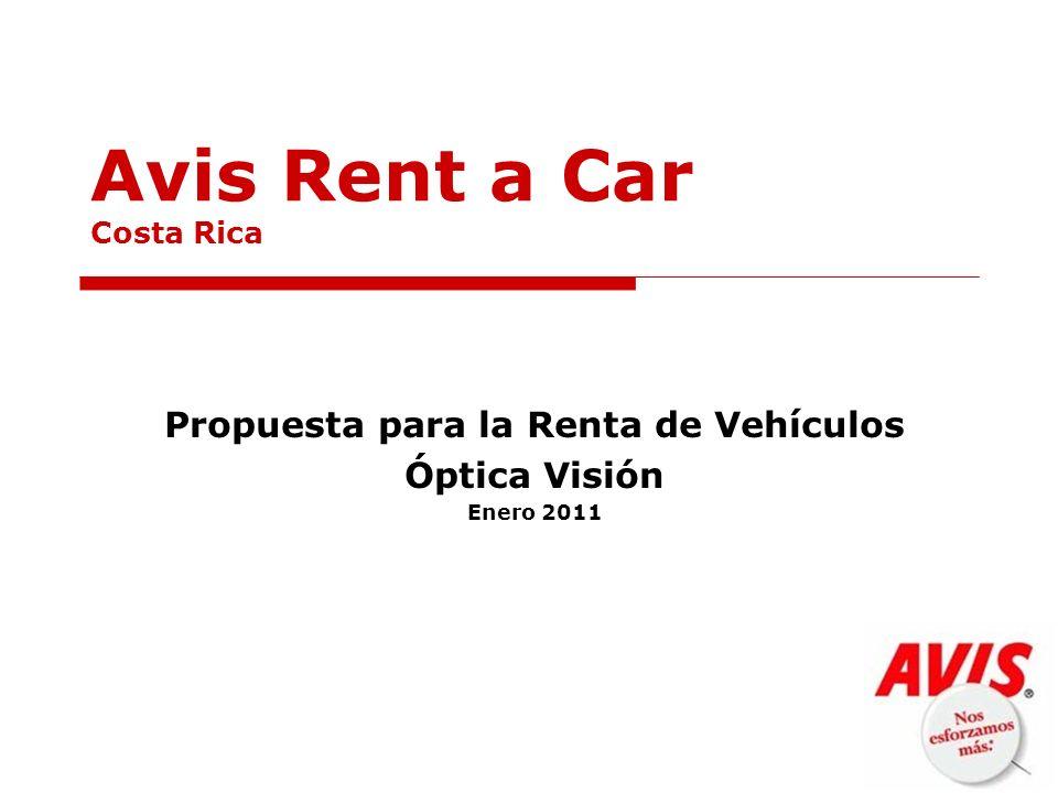 Avis Rent a Car Costa Rica Propuesta para la Renta de Vehículos Óptica Visión Enero 2011