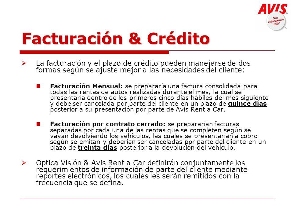 Facturación & Crédito La facturación y el plazo de crédito pueden manejarse de dos formas según se ajuste mejor a las necesidades del cliente: Factura