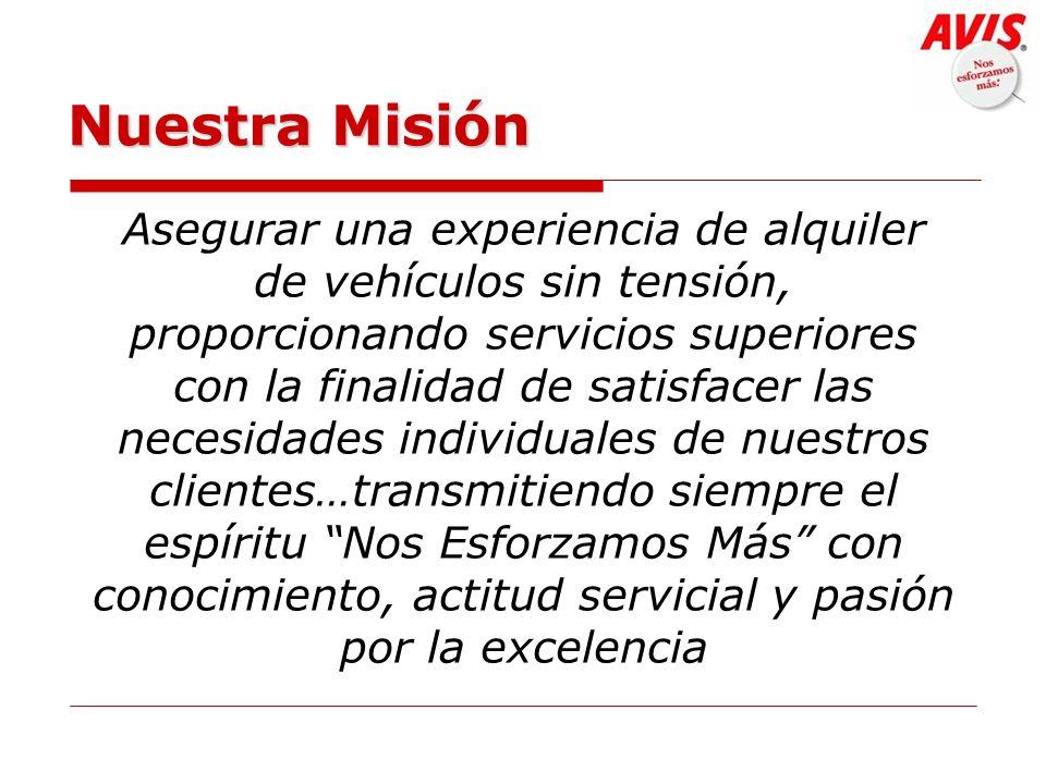 Nuestra Misión Nuestra Misión Asegurar una experiencia de alquiler de vehículos sin tensión, proporcionando servicios superiores con la finalidad de s