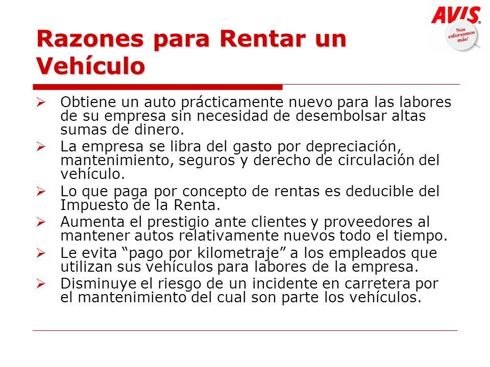 Razones para Rentar un Vehículo Obtiene un auto prácticamente nuevo para las labores de su empresa sin necesidad de desembolsar altas sumas de dinero.