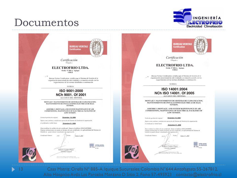 Documentos 13Casa Matriz: Orella Nº 885-A. Iquique. Sucursales: Colombia N°644 Antofagasta 55-267812, Alto Hospicio Avda Las Parcelas Manzana D Sitio