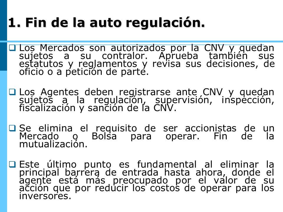 1. Fin de la auto regulación.