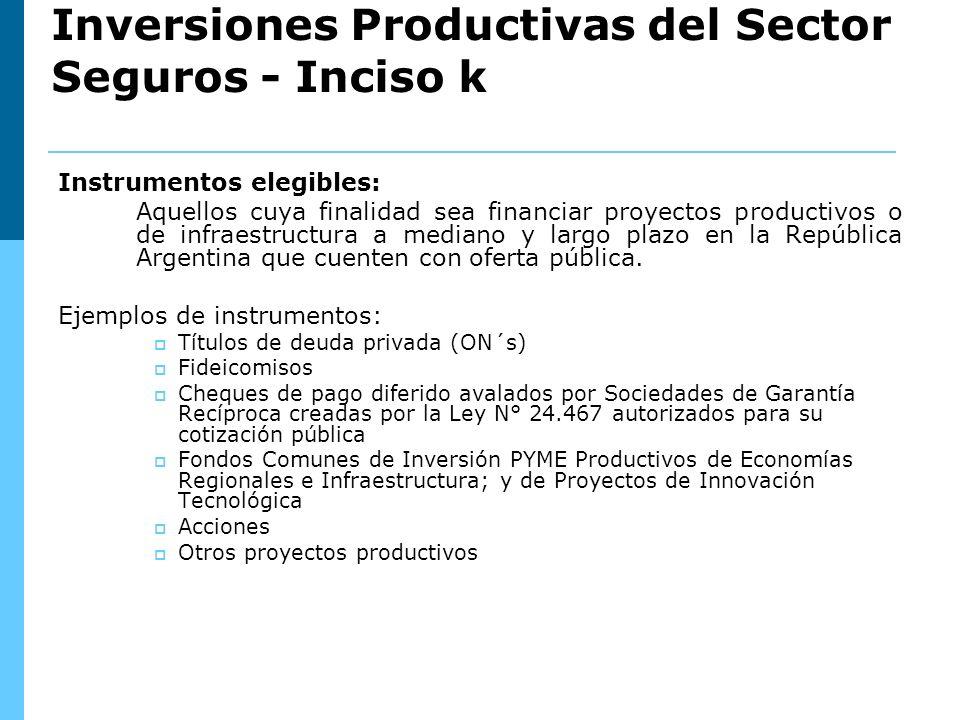 Instrumentos elegibles: Aquellos cuya finalidad sea financiar proyectos productivos o de infraestructura a mediano y largo plazo en la República Argentina que cuenten con oferta pública.
