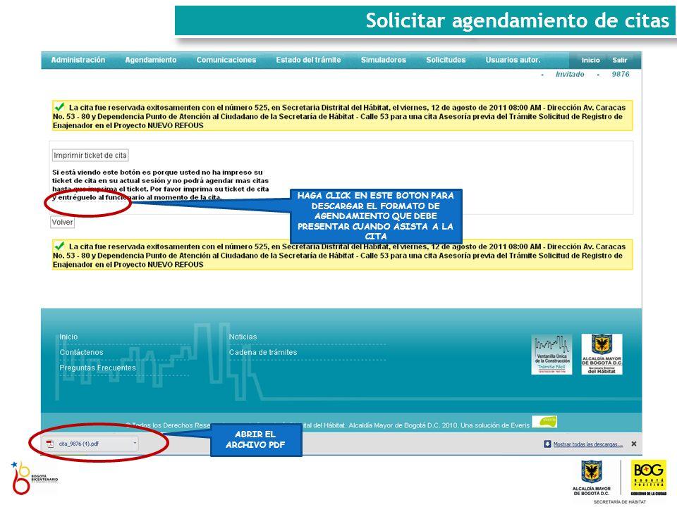 IMPRIMIR EL REPORTE DE AGENDAMIENTO Solicitar agendamiento de citas www.habitatbogota.gov.co/ventanillaconstruccion