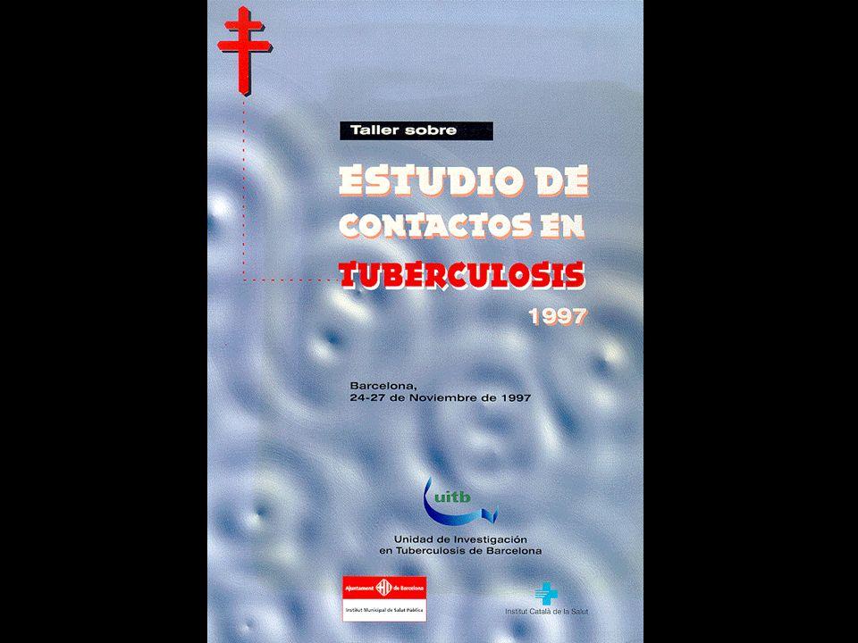 Documento de consenso sobre el estudio de contactos en los pacientes tuberculosos Grupo de estudio de contactos de la Unidad de Investigación en Tuberculosis de Barcelona (UITB) Med Clin (Barc) 1999;112:151-156