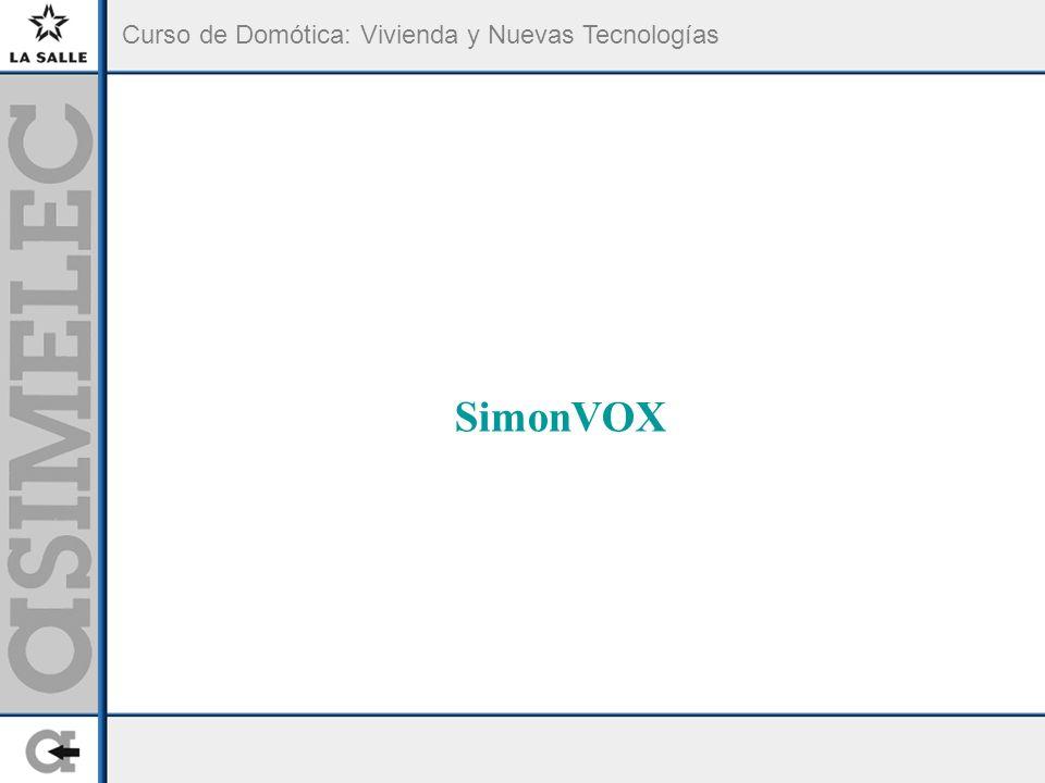 Curso de Domótica: Vivienda y Nuevas Tecnologías SimonVOX