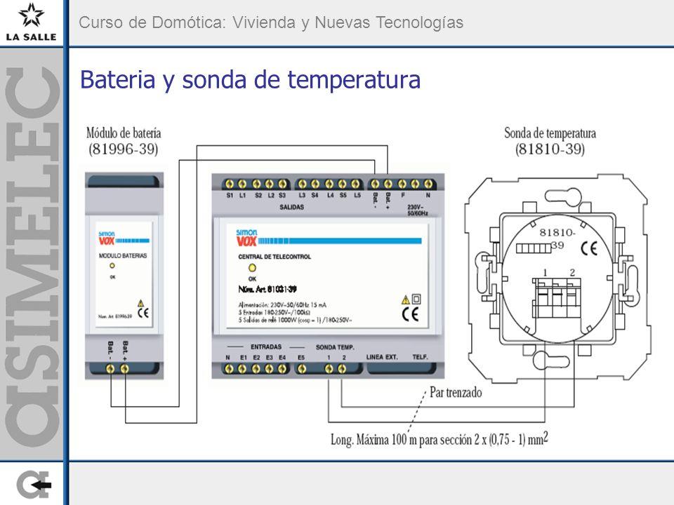 Curso de Domótica: Vivienda y Nuevas Tecnologías Bateria y sonda de temperatura