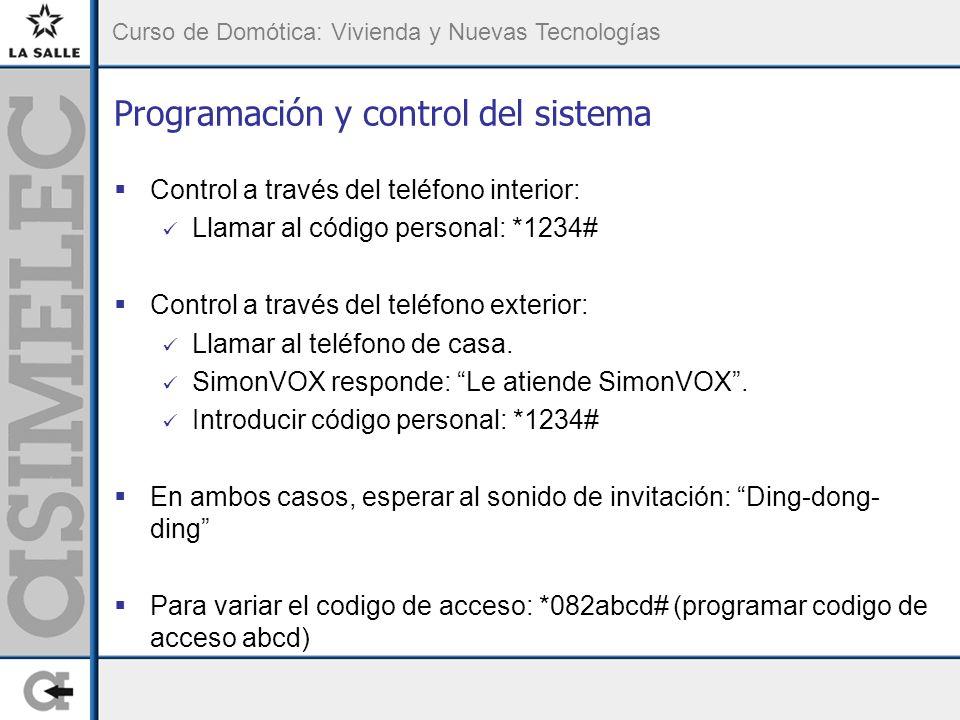 Curso de Domótica: Vivienda y Nuevas Tecnologías Programación y control del sistema Control a través del teléfono interior: Llamar al código personal: