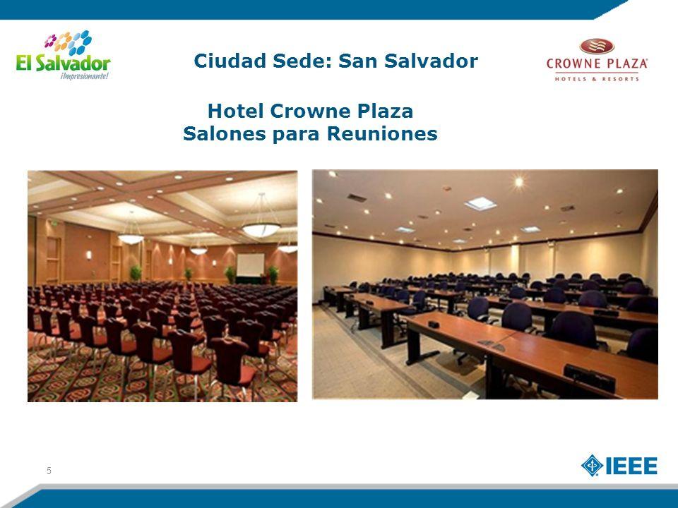 5 Ciudad Sede: San Salvador Hotel Crowne Plaza Salones para Reuniones
