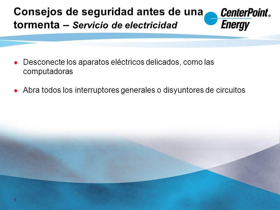 5 Consejos de seguridad antes de una tormenta – Servicio de electricidad Desconecte los aparatos eléctricos delicados, como las computadoras Abra todos los interruptores generales o disyuntores de circuitos