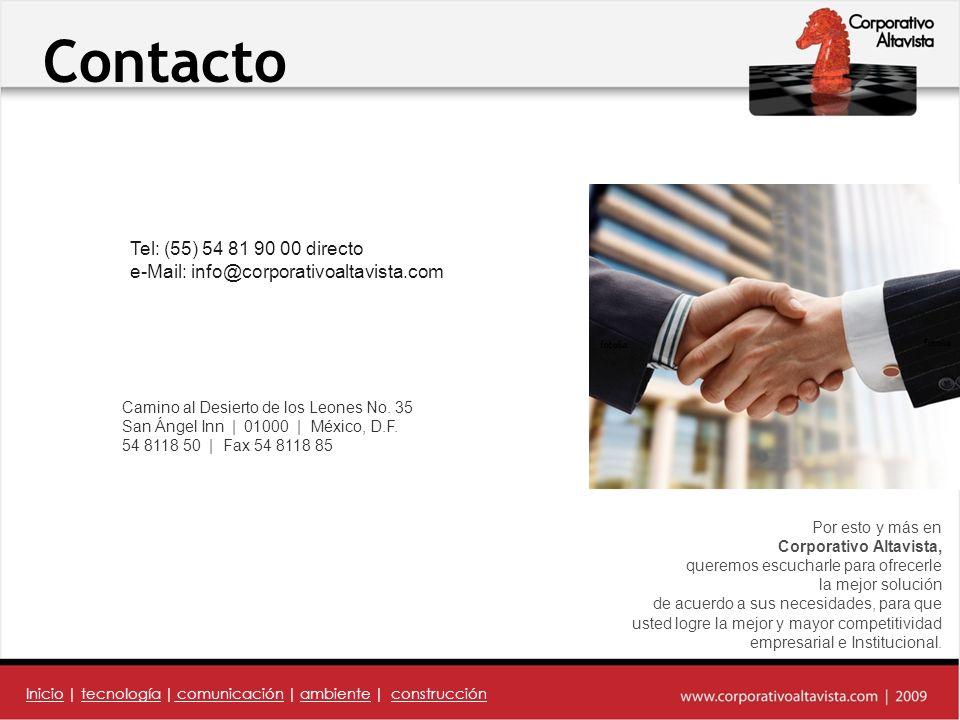 Por esto y más en Corporativo Altavista, queremos escucharle para ofrecerle la mejor solución de acuerdo a sus necesidades, para que usted logre la mejor y mayor competitividad empresarial e Institucional.