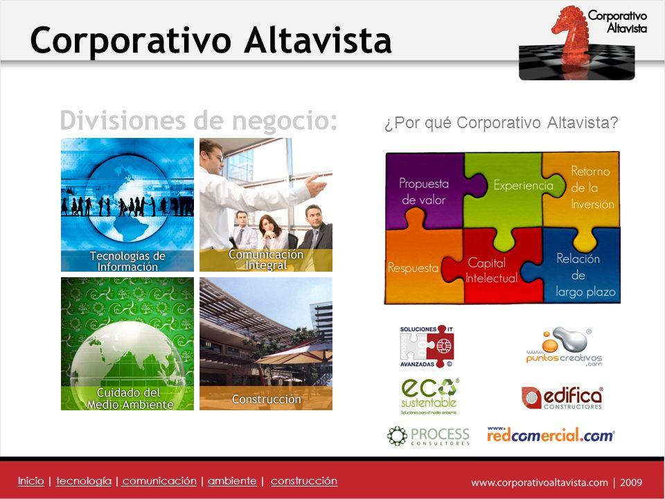 Corporativo Altavista ¿Por qué Corporativo Altavista.