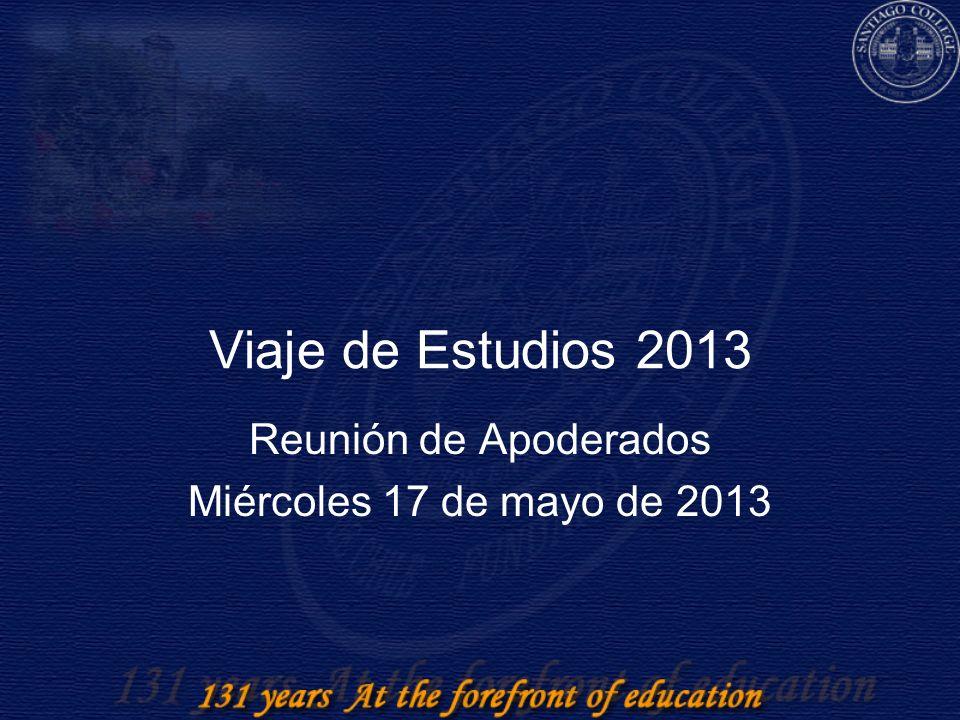 Viaje de Estudios 2013 Reunión de Apoderados Miércoles 17 de mayo de 2013