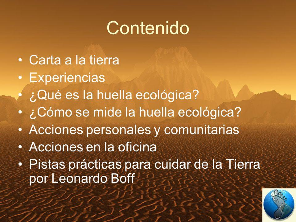 Contenido Carta a la tierra Experiencias ¿Qué es la huella ecológica.