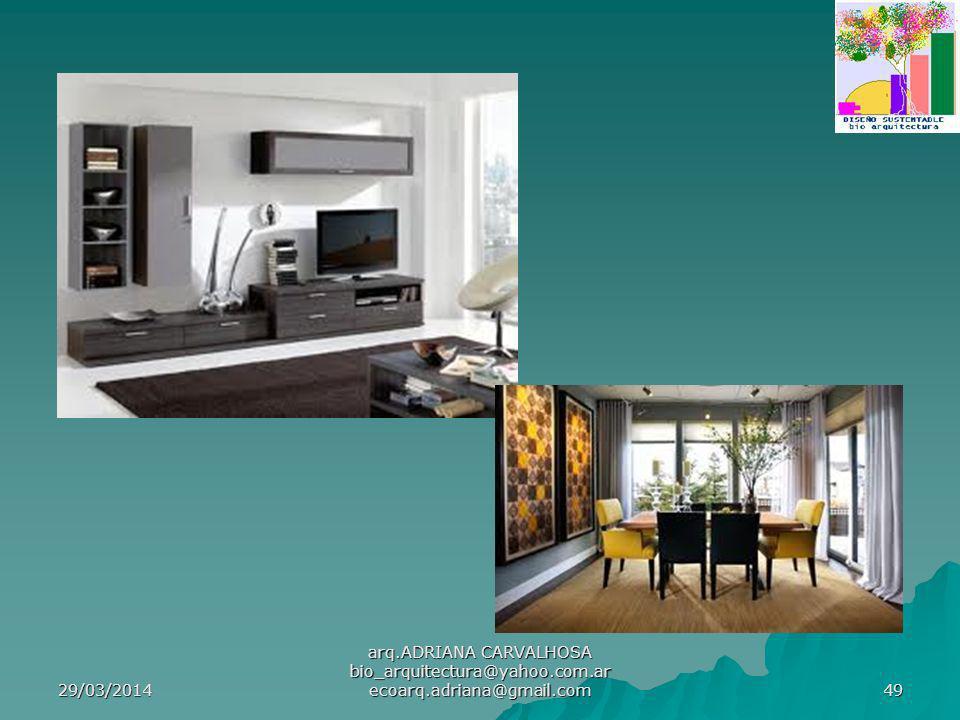 29/03/2014 arq.ADRIANA CARVALHOSA bio_arquitectura@yahoo.com.ar ecoarq.adriana@gmail.com 49
