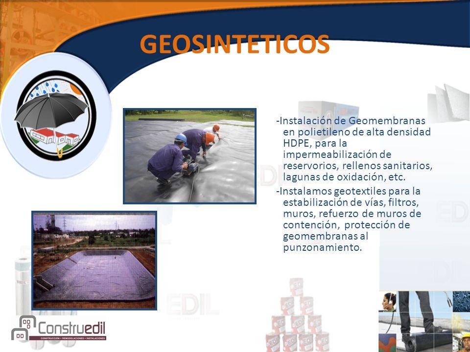 GEOSINTETICOS -Instalación de Geomembranas en polietileno de alta densidad HDPE, para la impermeabilización de reservorios, rellenos sanitarios, lagunas de oxidación, etc.