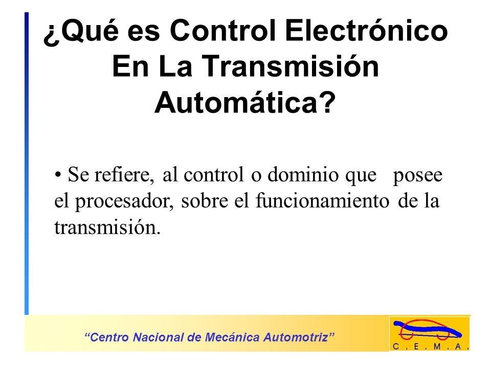 Objetivo General Informar sobre el Funcionamiento Básico del Control Electrónico en la Transmisión Automática.