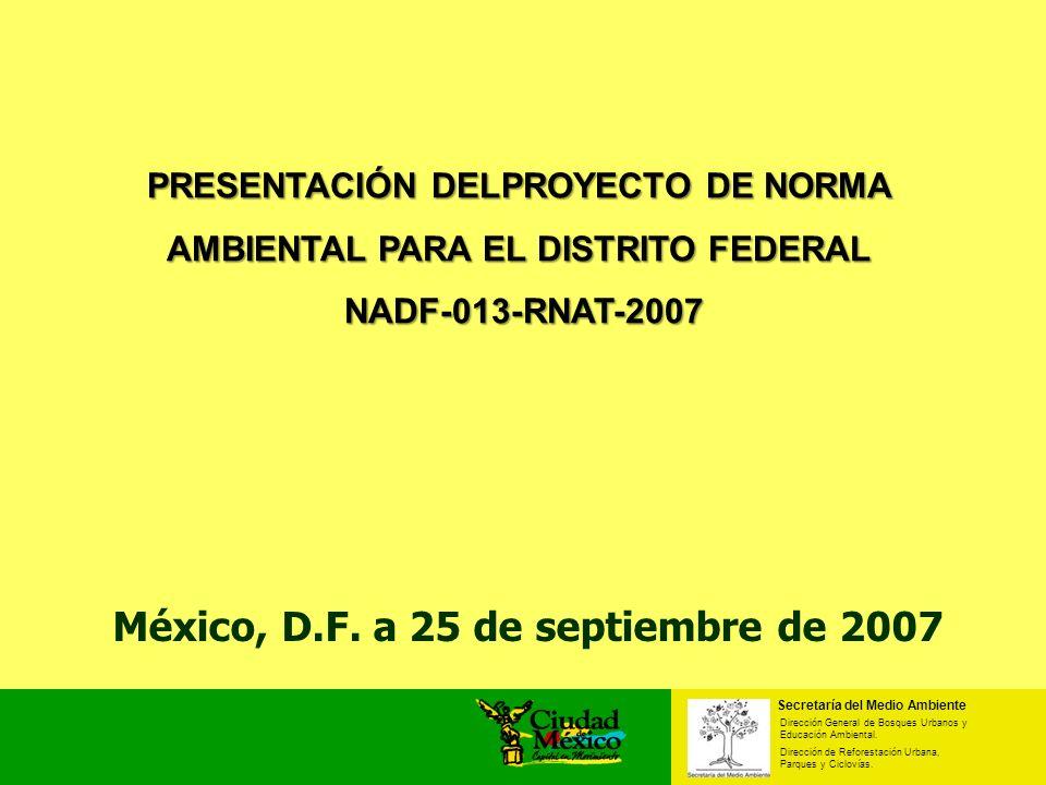 Secretaría del Medio Ambiente Dirección General de Bosques Urbanos y Educación Ambiental. Dirección de Reforestación Urbana, Parques y Ciclovías. Méxi