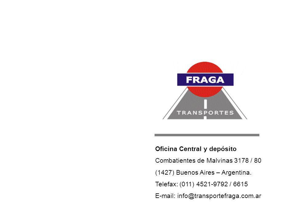 Oficina Central y depósito Combatientes de Malvinas 3178 / 80 (1427) Buenos Aires – Argentina. Telefax: (011) 4521-9792 / 6615 E-mail: info@transporte